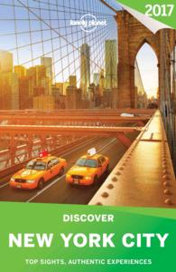 Lonely Planet Discover 2017 New York City (Lonely Planet Discover New York City) (4 FOL PAP/)