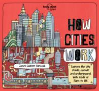 How Cities Work (Lonely Planet Kids) (LTF)