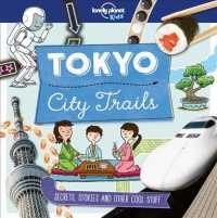 Tokyo : City Trails (Lonely Planet Kids)