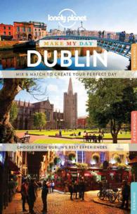 Lonely Planet Make My Day Dublin (Lonely Planet Make My Day)