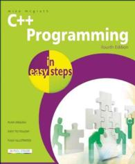 C++ Programming in Easy Steps (In Easy Steps) (4TH)