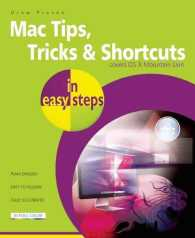 Mac Tips, Tricks & Shortcuts in Easy Steps : Covers OS X Mountain Lion (Os X Version 10.8) (In Easy Steps)