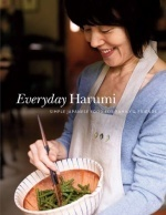 Everyday Harumi : Simple Japanese Food for Family and Friends -- Hardback