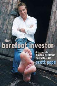 The Barefoot Investor : Five Steps to Financial Freedom in Your 20s and 30s