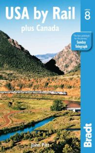 Bradt USA by Rail : Plus Canada's Main Routes (USA by Rail) (8TH)
