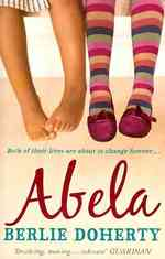 Abela : The Girl Who Saw Lions -- Paperback