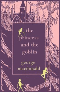 The Princess and the Goblin (Reprint)