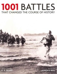 1001 Battles : That Changed the Course of History (1001) -- Paperback