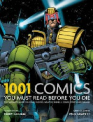 1001: Comics You Must Read before You Die (1001) -- Paperback