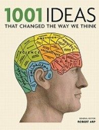1001: Ideas That Changed the Way We Think (1001) -- Paperback