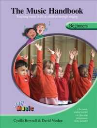 The Music Handbook : Teaching Music Skills to Children through Singing, Beginners (SPI PAP/CO)