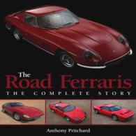 The Road Ferraris : The Complete Story