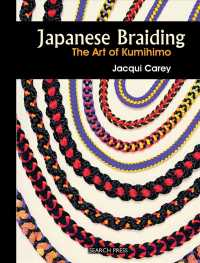 Japanese Braiding : The Art of Kumihimo (SPI)