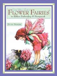 Cicely Mary Barker's Flower Fairies in Ribbon Embroidery & Stumpwork (ILL)
