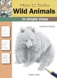 How to Draw Wild Animals : In Simple Steps (How to Draw)