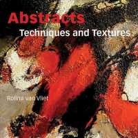 Abstracts : Techniques and Textures