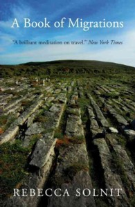 A Book of Migrations : Some Passages in Ireland