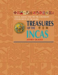 Treasures of the Incas : Nazca, Moche and the Pre-colombian Civilisations of the Andes -- Paperback