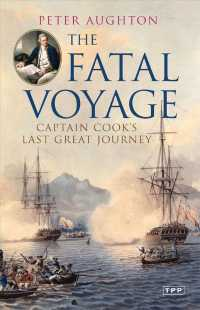 The Fatal Voyage : Captain Cook's Last Great Journey