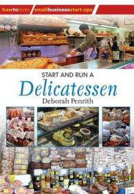 Start and Run a Delicatessen (How to Books-small Business Startups Series)