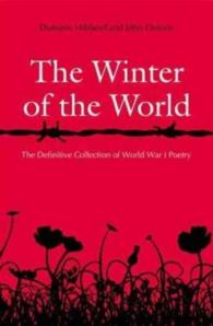 Winter of the World : Poems of the Great War -- Paperback