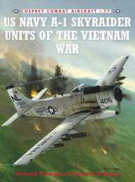 US Navy A-1 Skyraider Units of the Vietnam War (Osprey Combat Aircraft)