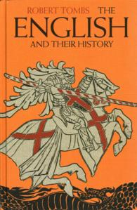 English and Their History : The First Thirteen Centuries -- Hardback