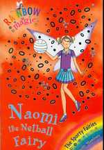 Naomi the Netball Fairy (Rainbow Magic) -- Paperback