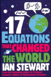 Seventeen Equations That Changed the World -- Paperback