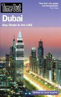 Time Out Dubai : Abu Dhabi &amp; the UAE (Time Out Dubai) (4TH)
