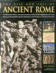 The Rise and Fall of Ancient Rome (Reissue)