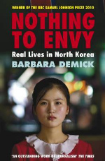 Nothing to Envy : Real Lives in North Korea -- Paperback