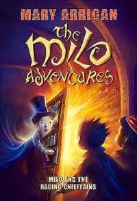 Milo and the Raging Chieftains (The Milo Adventures)