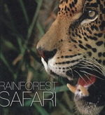 Rainforest Safari -- Hardback
