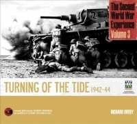 The Second World War Experience : The Turning of the Tide <3>