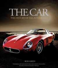 The Car : The History of the Automobile