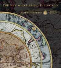 The Men Who Mapped the World : The Treasures of Cartography (CSM NOV HA)
