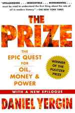 Prize : The Epic Quest for Oil, Money and Power -- Paperback