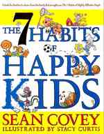 7 Habits of Happy Kids -- Paperback