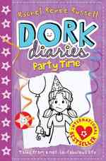 Party Time (Dork Diaries) -- Paperback