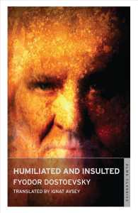 Humiliated and Insulted (Alma Classics) (New)