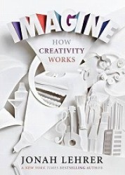 Imagine : How Creativity Works -- Paperback (Export & A)