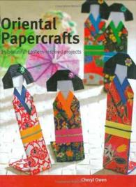 Oriental Papercrafts : 25 Beautiful Eastern-inspired Projects