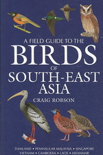 Field Guide to the Birds of South-east Asia -- Hardback (Rev ed)