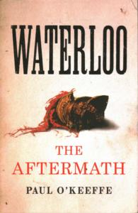 Waterloo : The Aftermath -- Hardback