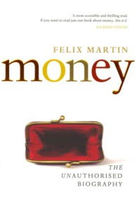 Money : The Unauthorised Biography -- Paperback (English Language Edition)