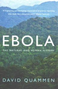 Ebola : The Natural and Human History -- Paperback
