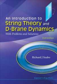 An Introduction to String Theory and D-Brane Dynamics : With Problems and Solutions (2ND)