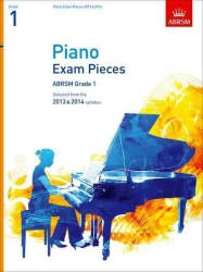Piano Exam Pieces 2013 & 2014, Abrsm Grade 1 : Selected from the 2013 & 2014 Syllabus (Abrsm Exam Pieces) -- Sheet music