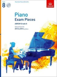 Piano Exam Pieces 2013 &amp; 2014, Abrsm Grade 8, with 2 Cds : Selected from the 2013 &amp; 2014 Syllabus (Abrsm Exam Pieces) -- Mixed media product